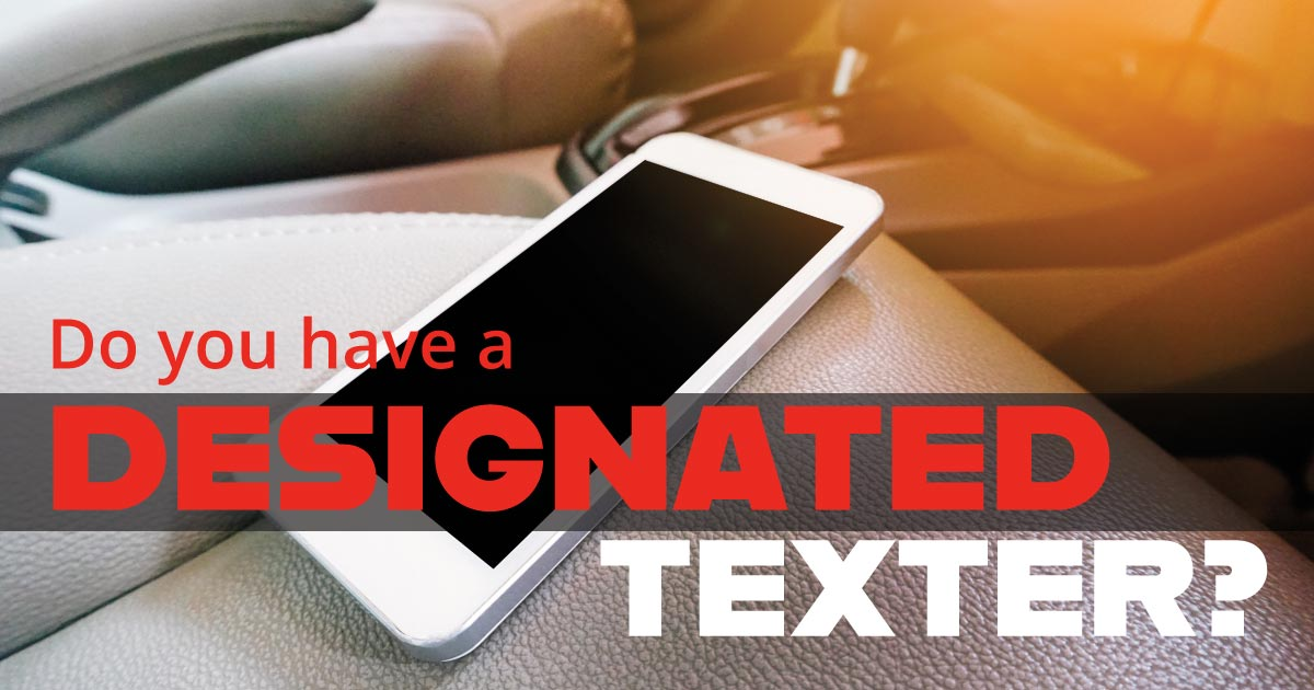 Do you have a designated texter?